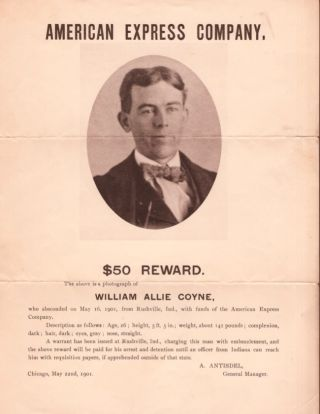 American Express Company, $50 Reward. The above is a photograph of William Allie Coyne, who...