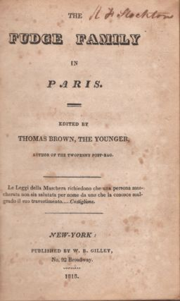 The Fudge Family in Paris. Thomas Pseud Brown, The Younger, Thomas Moore