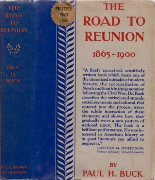 The Road to Reunion 1865-1900. Paul H. Buck