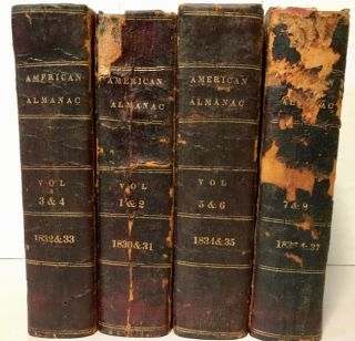 The American Almanac and Repository of Useful Knowledge. 1830-1837. 8 volumes in 4 books. Charles...