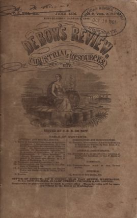 De Bow's Review and Industrial Resources, Statistics, etc, Devoted to Commerce, Agriculture,...