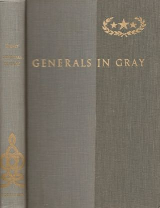 Generals in Gray: Lives of Union Commanders. Ezra J. Warner