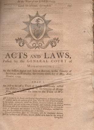 Acts and Laws, Passed by the General Court of Massachusetts: At the Session Begun and Held at...