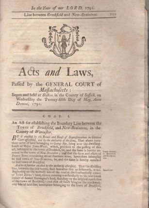 Acts and Laws, Passed by the General Court of Massachusetts: Begun and Held at Boston, In the...