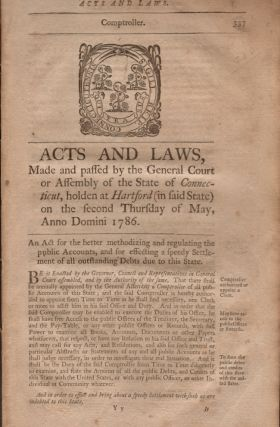 Acts and Laws, Made and Passed by the General Court or Assembly of the State of Connecticut,...