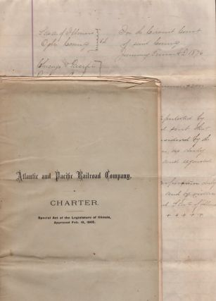 Atlantic and Pacific Railroad Company. Charter. Special Act of the Legislature of Illinois,...