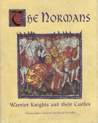 The Normans. Christopher Gravett, David Nicole