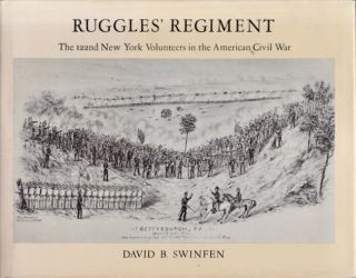 Ruggles' Regiment. The 122nd New York Volunteers in the American Civil War. David B. Swinfen
