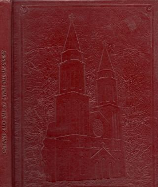 Spires At The Heart of the City: A Hundred Years Of Celebration 1880-1980. Christine May, Sister...