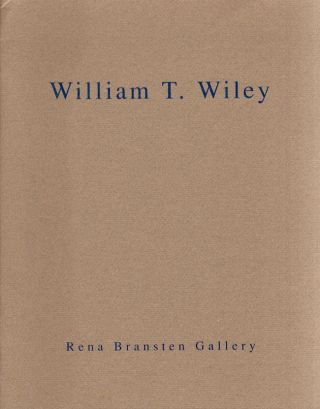 William T. Wiley. William T. Wiley