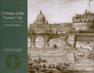 Etchings of the Eternal City: Piranesi's Rome. Telia Avisar