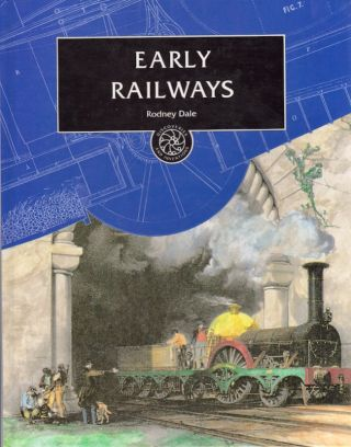 Early Railways. Rodney Dale