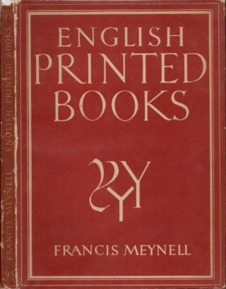 English Printed Books. Francis Meynell