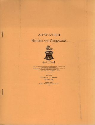 Atwater History and Genealogy. Francis Atwater