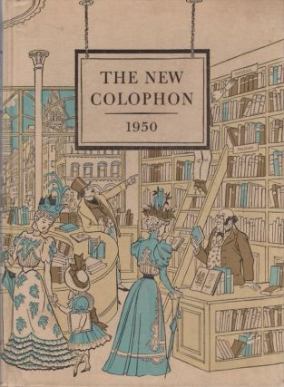 The New Colophon: A Book Collectors' Miscellany: Volume Three. Elmer Adler