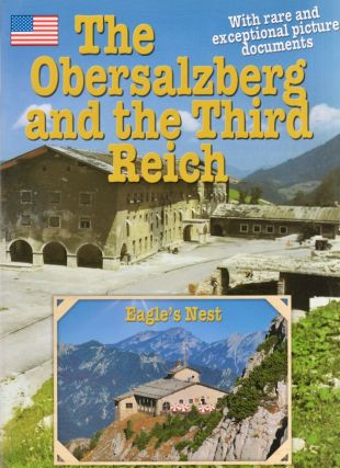 The Obersalzberg and the Third Reich. Anton Plenk