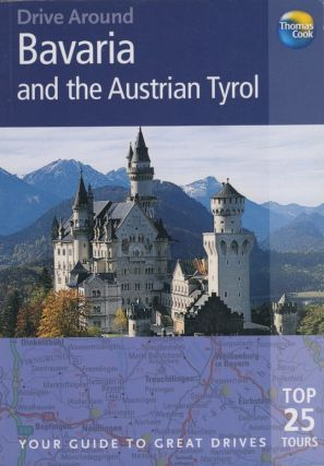 Bavaria and Austrian Tyrol (Drive Around). Brent Gregston