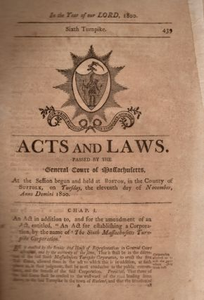 Acts and Laws, Passed by the General Court of Massachusetts, At the Session Begun and Held at...