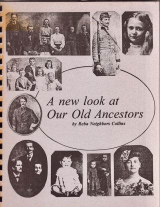 A new look at Our old ancestors. Being A Revision and Addition-including but not limited to...