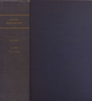 Arctic Bibliography: Volume 1. Marie Tremaine