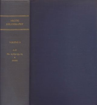 Arctic Bibliography: Volume 5. Marie Tremaine