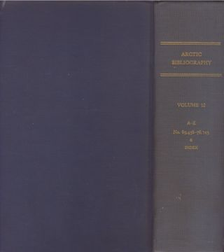 Arctic Bibliography: Volume 12. Marie Tremaine