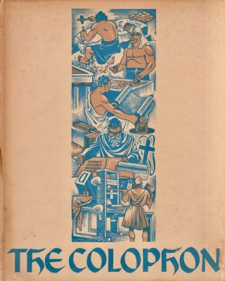 The Colophon New Graphic Series Number Three. Frederick B. Jr. Adams, Elmer Adler, Alfred...