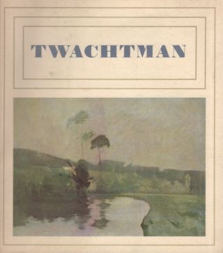 A Retrospective Exhibition: John Henry Twatchman. Philip R. Adam, Director