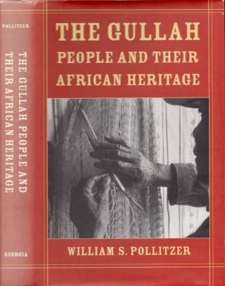 The Gullah People and Their African Heritage. William S. Pollitzer