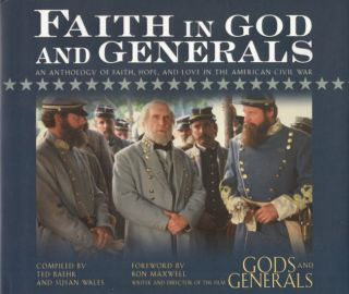 Faith in God and Generals. Ron Maxwell