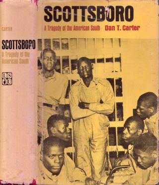 Scottsboro: A Tragedy of the American South. Don T. Carter