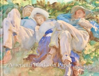 American Works on Paper: 1880/1930. Warren Adelson