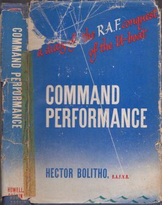 Command Performance: The authentic story of the last Battle of Coastal Command, R.A.F. Hector...