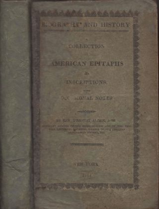Collection of American Epitaphs and Inscriptions with Occasional Notes. Pentade I. Vol. III....