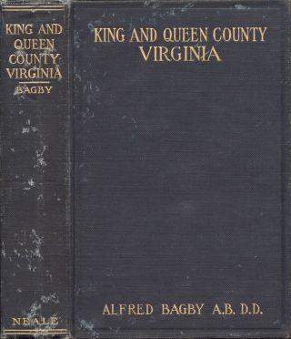 King and Queen County, Virginia. Alfred Bagby
