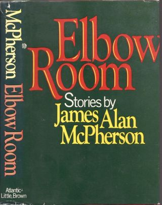 Elbow Room. James Alan McPherson