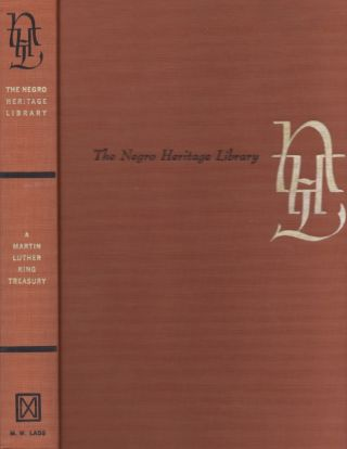 A Martin Luther King Treasury. Negro Heritage Library. Martin Luther Jr King