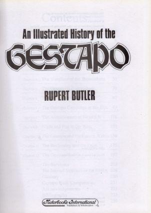 An Illustrated History of the Gestapo. Rupert Butler