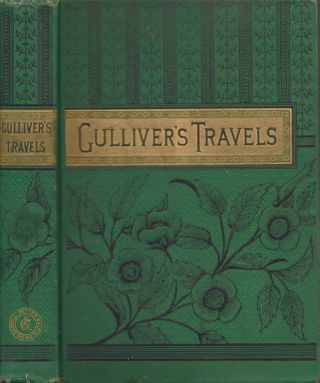Gulliver's Travels into Several Remote Regions of the World. Dean Swift