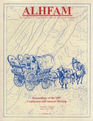 ALHFAM: Proceedings of the 1997 Conference and Annual Meeting Staunton, Virginia June 15-19,...