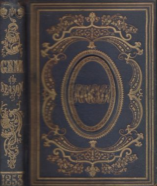 The Gem of the Season: A Souvenir for 1853. Elegantly Illustrated. Leavitt, Allen