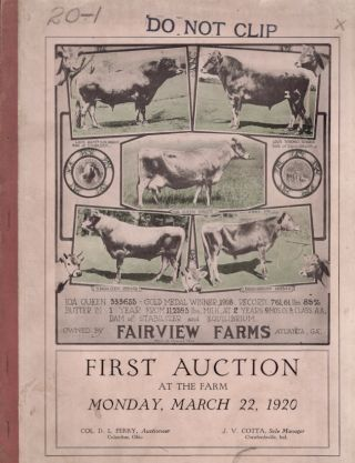 First Auction At The Farm Monday, March 22, 1920. Inc. Atlanta Fairview Farms