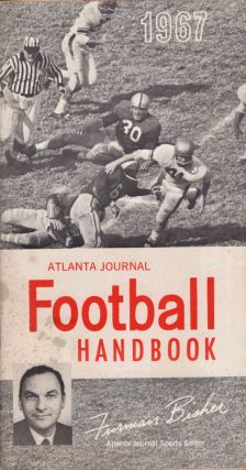 1967 Atlanta Journal Football Handbook. Furman Bisher, sports