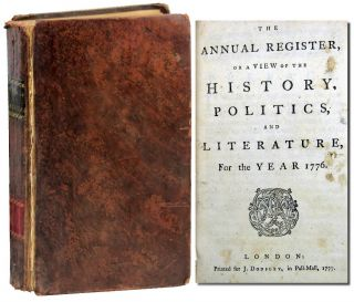The Annual Register, or A View of the History, Politics, and Literature, for the Year 1776....
