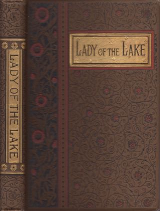 The Lady of the Lake A Poem in Six Cantos. Sir Walter Scott