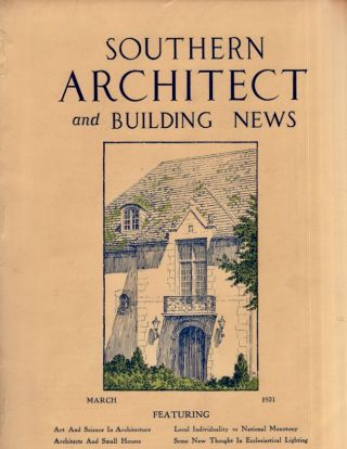 Southern Architect News. Misc. Lot of 8 issues from May 1930- December 1931