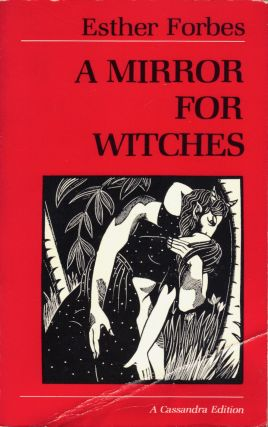 A Mirror for Witches. Esther Forbes