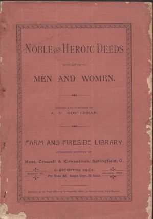 Noble and Heroic Deeds of Men and Women. A. D. Hosterman, edited and