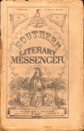 Southern Literary Messenger Vol. 37. No. 9 (September 1863). Dr. G. W. Bagby