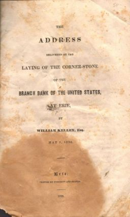 The Address Delivered at the Laying of the Corner-Stone of the Branch Bank of the United States...